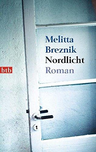 Preisvergleich Produktbild Nordlicht: Roman