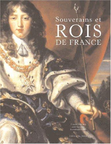 Souverains et Rois de France par Claude Gauvard