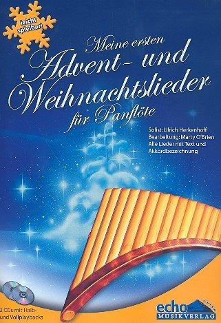 Meine ersten Advent- und Weihnachtslieder (+2 CD's): für Panflöte