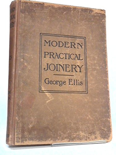 Modern Practical Joinery 1921 Fourth Edition, Volume III