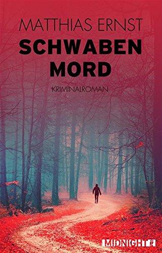Buchseite und Rezensionen zu 'Schwabenmord: Kriminalroman (Ein Inge-Vill-Krimi 2)' von Matthias Ernst