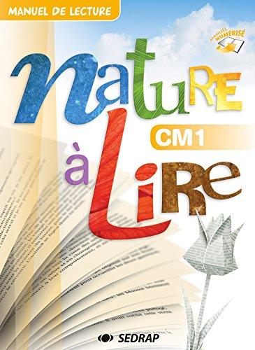 Nature a Lire CM1 - Cle Activation + 10 Manuels Papier