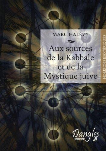 Aux sources de la kabbale
