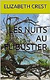Les nuits au Flibustier (French Edition)