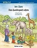 Im Zoo: Kinderbuch Deutsch-Griechisch