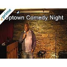 Clip: Uptown Comedy Night