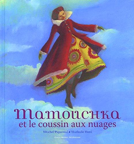 Mamouchka et le coussin aux nuages par Michel Piquemal