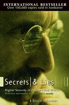 Secrets and Lies: Digital Security in a Networked World von [Schneier, Bruce]
