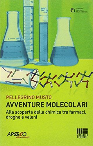 avventure-molecolari-alla-scoperta-della-chimica-tra-farmaci-droghe-e-veleni