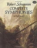 Robert Schumann  Complete Symphonies (Dover Music Scores)
