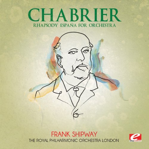 Chabrier: Rhapsody España for ...