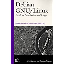 Debian Gnu/Linux: Guide to Installation and Usage by John Goerzen (1999-08-03)