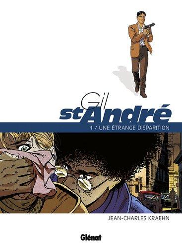 Gil St-André, Tome 1 : Une étrange disparition