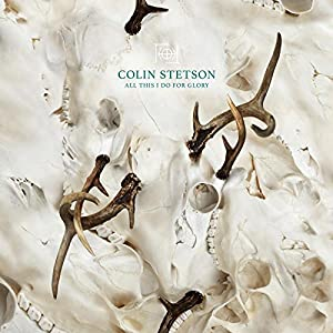 vignette de 'All this I do for glory (Colin Stetson)'