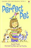 Very First Reading: The Perfect Pet (Usborne Very First Reading)