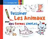 Dessiner les animaux avec des formes simples - Crée des animaux amusants avec des cercles, des carrés, des rectangles, et des triangles