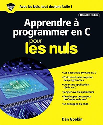 Apprendre  programmer en C pour les Nuls grand format, 2e dition