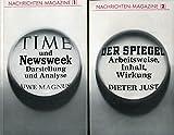 Nachrichten-Magazine (2 Bände): Time und Newsweek - Darstellung und Analyse / Der Spiegel - Arbeitsweise, Inhalt, Wirkung
