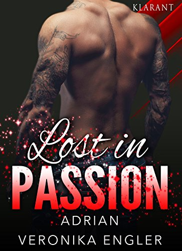 Lost in Passion - Adrian von [Engler, Veronika]