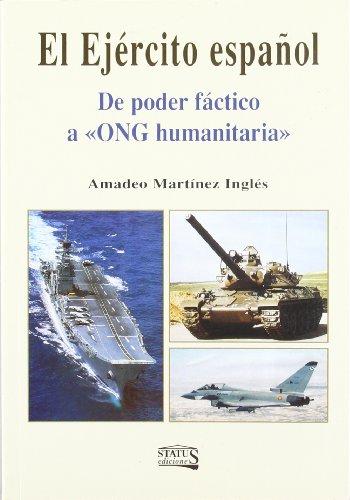 Portada del libro Ejercito español, el - de poder factico a