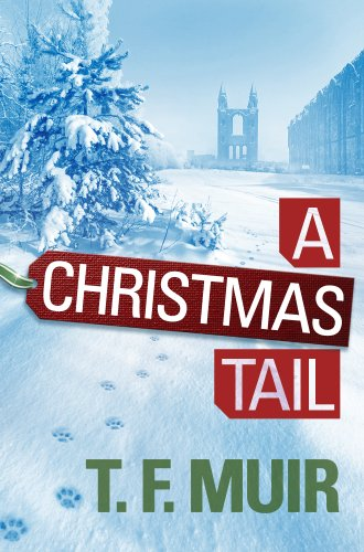 A Christmas Tail eBook: T.F. Muir: Amazon.co.uk: Kindle Store