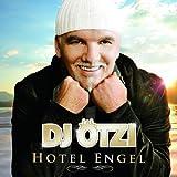 Songtexte von DJ Ötzi - Hotel Engel