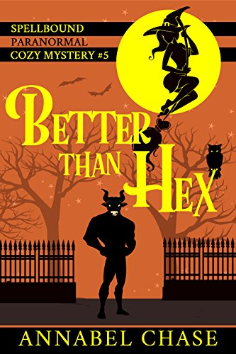 better-than-hex-spellbound-paranormal-cozy-mystery-book-5