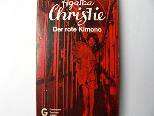 Der rote Kimono. Mord im Orient- Express.