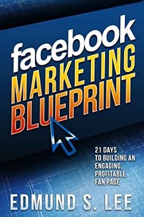 Facebook marketing blueprint 21 days to building an engaging enter your mobile number or email address below and well send you a link to download the free kindle app then you can start reading kindle books on your malvernweather Image collections