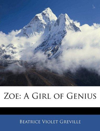 Zoe: A Girl of Genius