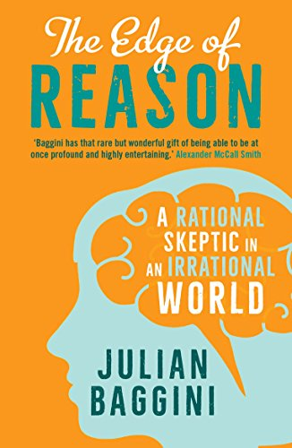 The Edge of Reason – A Rational Skeptic in an Irrational World