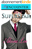 My Encounter With A Superstar (New Young Adult Romance Short Read Fiction): (K-Drama Fever Series, Book 1) (English Edition)