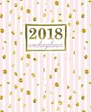 Wochenplaner: 2018 Wochenplaner : 19 x 23 cm : Goldene Punkte auf rosa Streifen (Wochenkalender, Familienplaner, Wochenplaner, Buchkalender, Tischkalender, Terminplaner & Tageskalender) - Papeterie Bleu