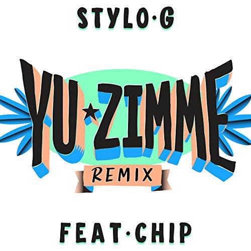 Yu Zimme [Explicit] (Remix)