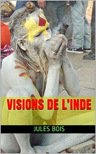 Visions de l'Inde par Jules Bois