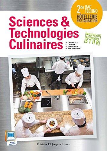 Sciences et technologies culinaires seconde : Livre de l'élève