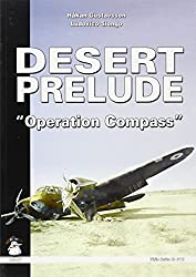 Desert Prelude: Operation Compass v. 2 (White Series) (White (Paperback))
