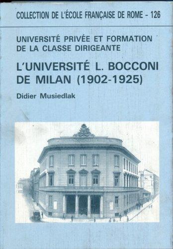 Universit prive et formation de la classe dirigeante: L'exemple de l'Universit L. Bocconi de Milan, 1902-1925