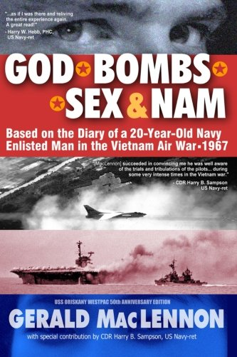 god-bombs-sex-nam-based-on-the-diary-of-a-20-year-old-navy-enlisted-man-in-the-vietnam-air-war-1967-