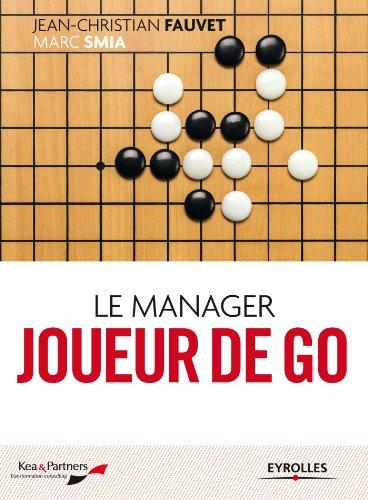 Le manager joueur de go