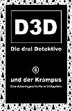 und der Krampus (D3D - Die drei Detektive, Band 6)