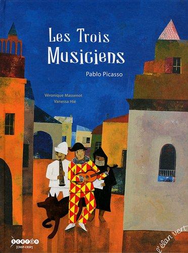 Les trois musiciens : Pablo Picasso