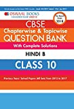 Oswaal CBSE Chapterwise/Topicwise Question Bank for Class 10 Hindi B (Mar.2018 Exam)