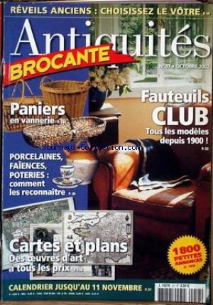 ANTIQUITES BROCANTE [No 57] du 01/10/2002 - REVEILS ANCIENS - FAUTEUILS CLUB - PANIERS EN VANNERIE - PORCELAINES - FAIENCES - POTERIES - CARTES ET PLANS. par Collectif