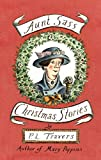 Image de Aunt Sass: Christmas Stories (Virago Modern Classics Book 2115) (English Edition