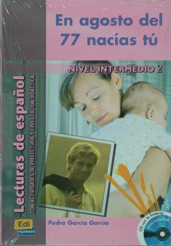 En Agosto del 77 nacias tu (1CD audio) par PEDRO GARCIA GARCIA