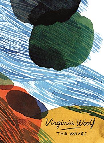 The waves. Vintage Classics Woolf series por Virginia Woolf