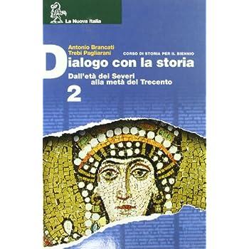 Dialogo Con La Storia. Per Le Scuole Superiori: 2
