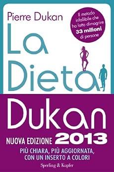 La dieta Dukan (Nuova Edizione 2013) (I grilli) (Italian Edition) de [Dukan, Pierre]