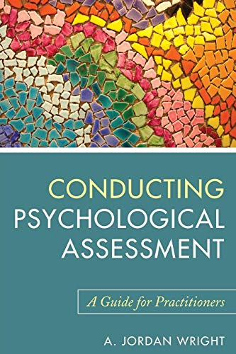 Conducting Psychological Assessment